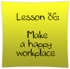 how to make a happy workplace