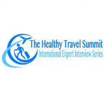 Healthy Travel Summit: International Expert Interview Series
