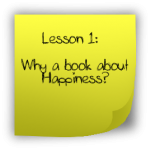 Why a book about Happiness?