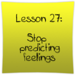 Stop predicting feelings