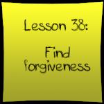 Find forgiveness