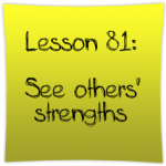 See others' strengths