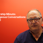 Leadership Minute: Courageous Conversations by François Moscovici – Part 2